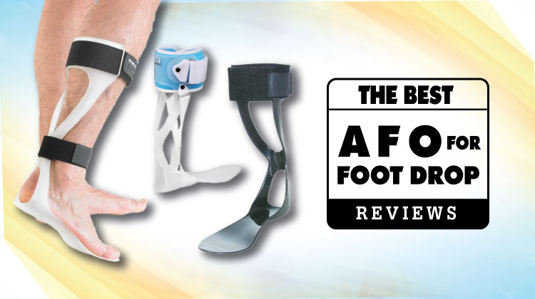 8 Best Afo For Foot Drop In 2021